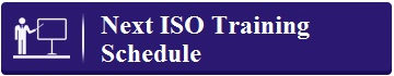Next ISO Training Schedule