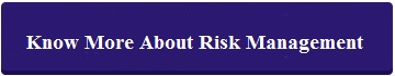 know more about risk management